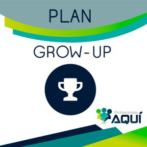 Plan grow up de profesionales aquí