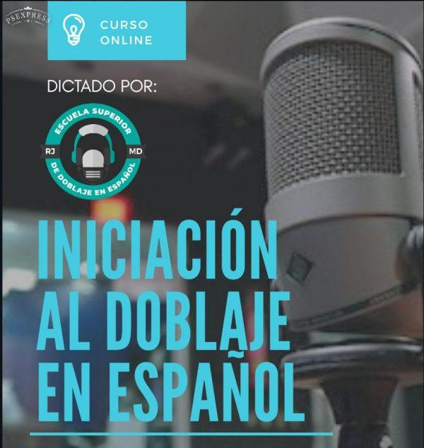 Iniciación al doblaje en español profesionales aqui